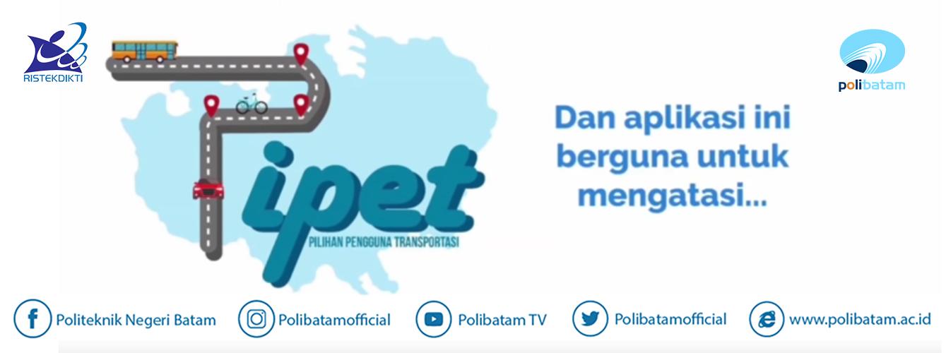 Aplikasi PIPET: Pilihan Pengguna Transportasi, Politeknik Negeri Batam