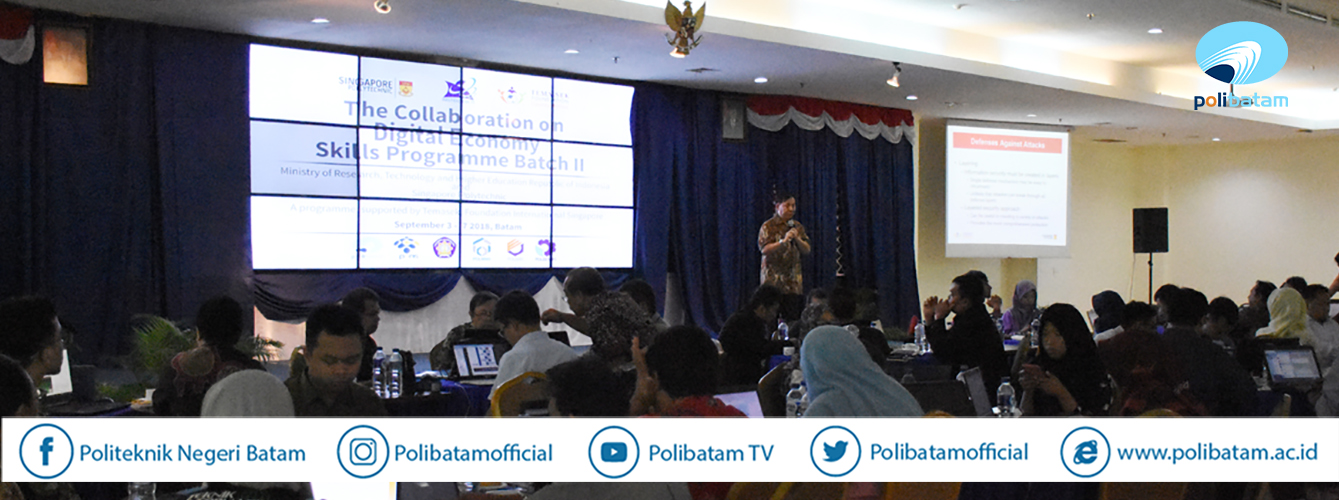 Polibatam Tuan Rumah The Collaboration on Digital Economy Skill Programme Batch II