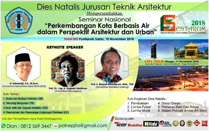 Dies Natalis Jurusan Teknik Arsitektur Polnep, Bedah 'Kota Berbasis Air' bersama Prof Gagoek